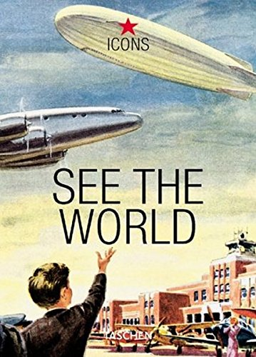 See the World (Icons Series) (3822816264) by Jim Heimann