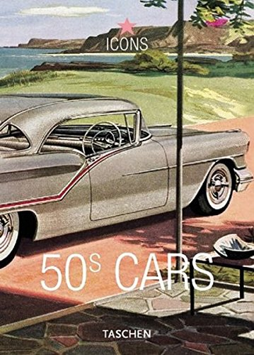 9783822816301: 50s Cars: Vintage Auto Ads (Icons)