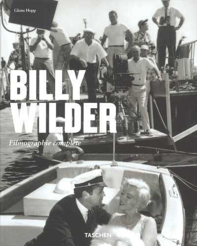 9783822816868: Billy Wilder : Le cinéma de l'esprit, 1906-2002, Filmographie complète