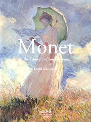 Monet or the Triumph of Impressionalism (Midi Series) (9783822816929) by Daniel Wildenstein