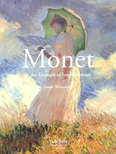 9783822816929: Monet or the Triumph of Impressionalism (Midi Series)