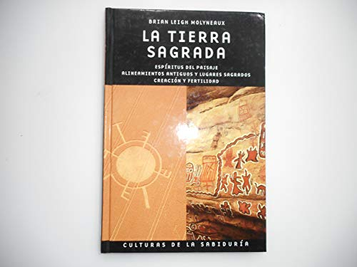 La Tierra Sagrada (Spanish Edition) (9783822817193) by Brian Leigh Molyneaux