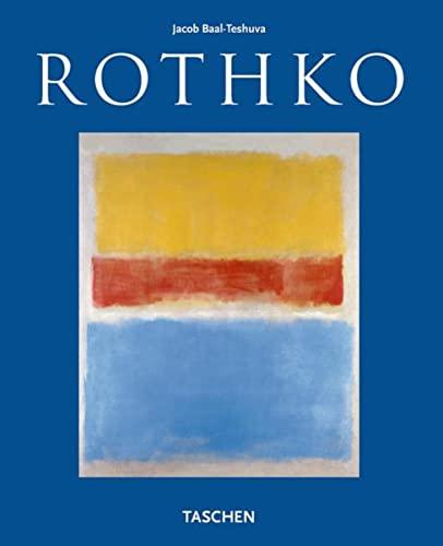 Mark Rothko - 1903-1970: Pictures as Drama: Jacob Baal-Teshuva,