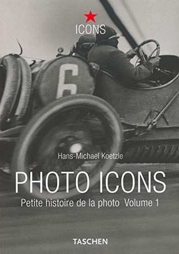 9783822818275: Photo Icons : Petite histoire de la photo, volume 1