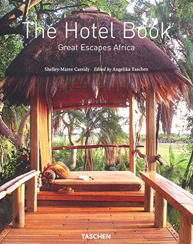 9783822819111: The Hotel Book: Africa: Great Escapes