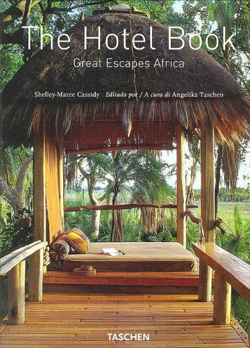 9783822819128: The Hotel Book. Great Escapes Africa. Ediz. italiana, spagnola e portoghese (Jumbo)
