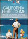 9783822819654: California Here I come. Vintage California Graphics