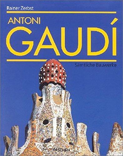 9783822821695: Antoni Gaudi, 1852-1926, the Complete Buildings