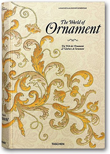 The World of Ornament: Batterham, David; Dupont-Auberville,
