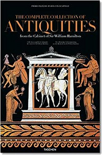 9783822821954: The Complete Collection of Antiquities from the Cabinet of Sir William Hamilton (TD)