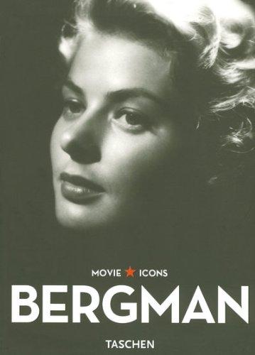 Bergman. ed. Paul Duncan. Text. Photos The: Eyman, Scott und