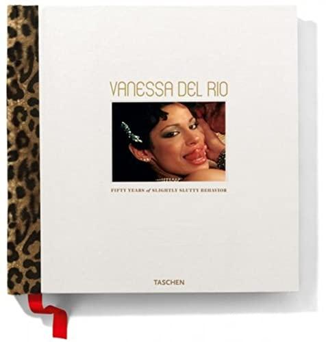 9783822822302: Vanessa Del Rio, Fifty Years of Slightly Slutty Behavior