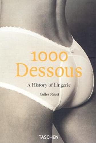 9783822823392: 1000 Dessous: A History of Lingerie (Klotz)