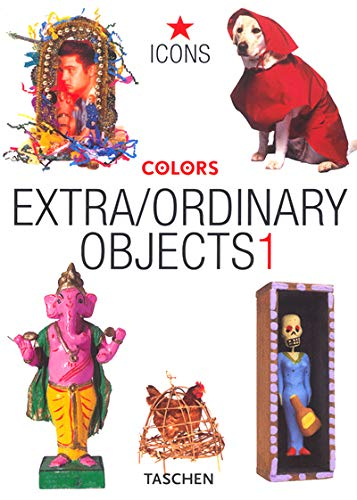 9783822823965: Extra/Ordinary Objects: Colors (Vol 1) (French Edition)
