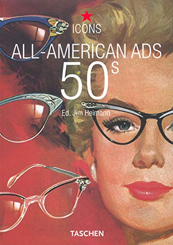 9783822824054: All American Ads of the 50s. Ediz. inglese, francese e tedesca (Icons)