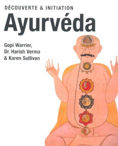 9783822824900: Ayurveda : Découverte et initiation