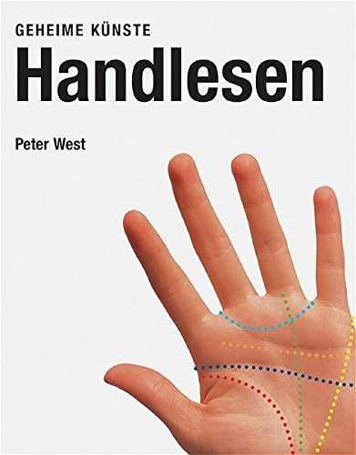 Handlesen. Geheime Künste. (3822825018) by Peter West