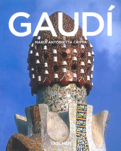 Antoni Gaudi: Crippa, Maria Antonietta