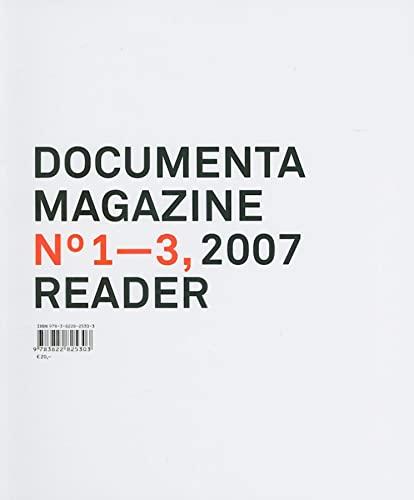 9783822825303: Documenta 12 Magazine No 1-3 Reader