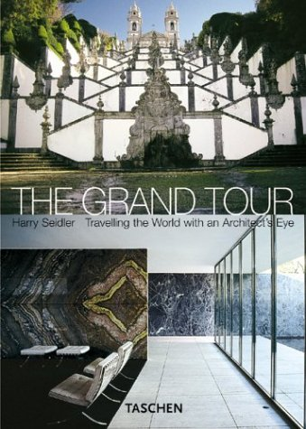 9783822825556: The Grand Tour: Harry Seidler's Architectural Sights (Klotz S.)