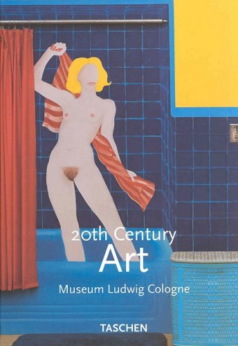 9783822825624: 20th Century Art:- Museum Ludwig, Cologne