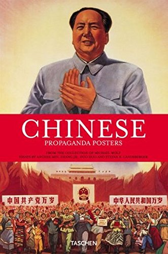 Chinese Propaganda Posters: From the Collection of Michael Wolf (German Edition): Min, Anchee; ...