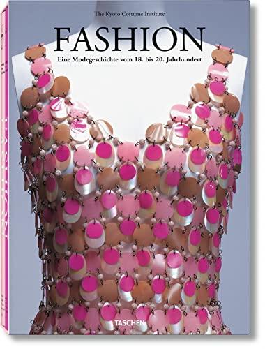 9783822826805: Fashion History: Eine großartige Reise durch die Zeit und die Vielfalt der Mode