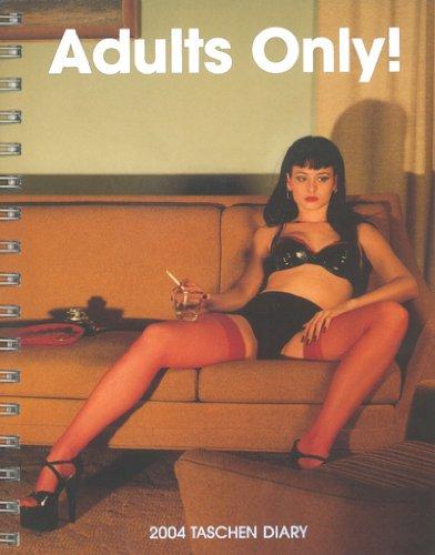 Adults Only!, Diary [Englisch] [Kalender]: Dr Angelika Taschen