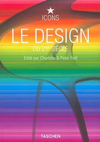 9783822827819: Le design du 21e siècle