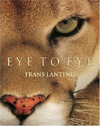 9783822828304: Eye to Eye: Intimate Encounters with the Animal World