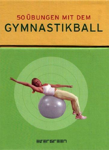9783822828793: 50 Ãœbungen Gymnastik-Ball