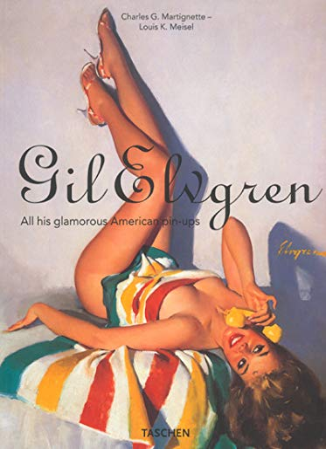 9783822829301: Gil Elvgren: All His Glamorous American Pin-Ups