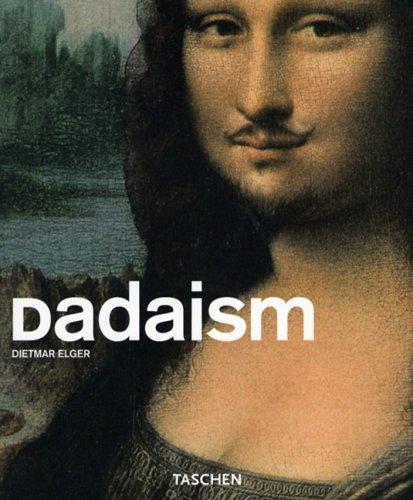 9783822829462: Dadaism (Basic Art)