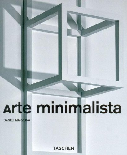 Arte minimalista/Minimal Art (Taschen Basic Art Series) (Spanish Edition) (9783822830611) by Daniel Marzona