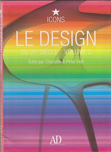 LE DESIGN DU 21e SIECLE, VOLUME 2