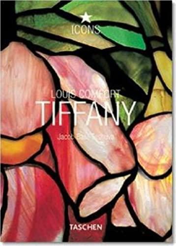9783822834701: Louis Comfort Tiffany. Ediz. inglese, francese e tedesca (Icons)
