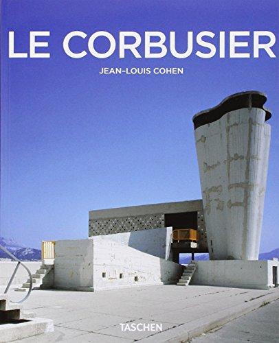 LE CORBUSIER, 1887-1965: UN LYRISME POUR L'ARCHITECTURE: Cohen, Jean-Louis.