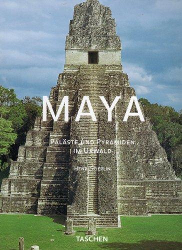 Taschens Weltarchitektur: Maya. Paläste und Pyramiden im Urwald (3822836125) by Henri Stierlin