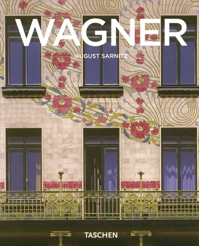 9783822836460: Otto Wagner 1841-1918 : Précurseur de l architecture moderne