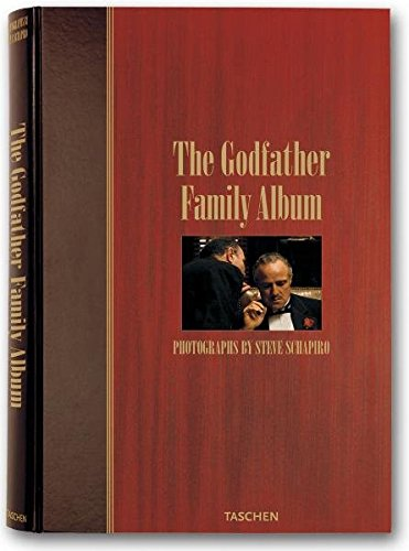 The Godfather Family Album: Paul Duncan (ed.); Steve Schapiro (photographer)