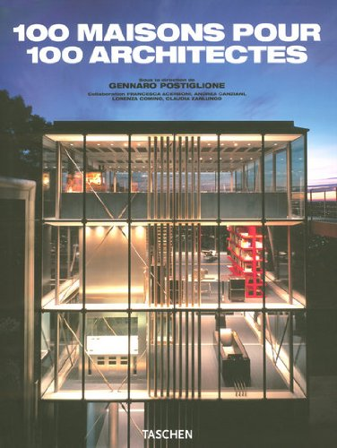 100 Houses for 100 architects (9783822837870) by Gennaro Postiglione