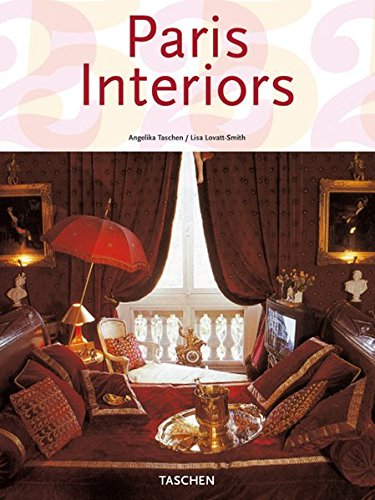 9783822838051: Paris Interiors (Taschen 25th Anniversary Series) (English, French and German Edition)