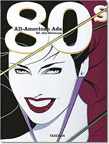 9783822838334: All American Ads of the 80's (Midi S.) (English, German, French, Spanish and Japanese Edition)