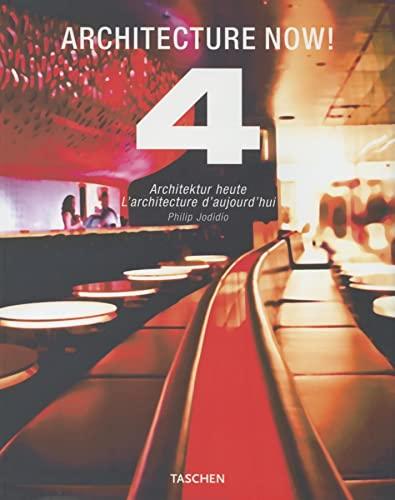 Architecture Now! 4: Architektur Heute/L'Architeture D'Aujourd'hui (English/French/German: Philip Jodidio