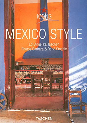 9783822840146: Mexico Style : Exteriors Interiors Details