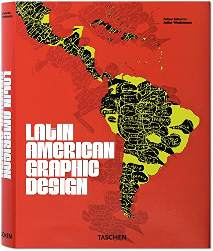 9783822840351: Latin American Graphic Design: Communicacion Visual - The Best Latin Designers from Yesterday and Today