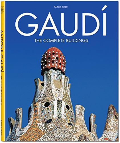 Gaudí: The Complete Buildings: Zerbst, Rainer