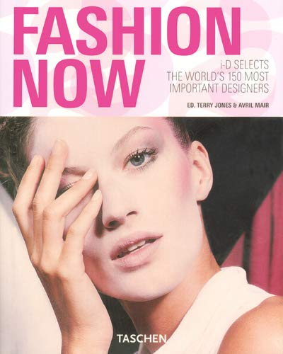 Fashion Now: i-D Selects the World's 150 Most Important Designers (Taschen 25): Avril Mair (...