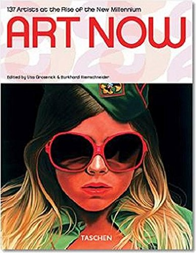 9783822840931: Art Now Artist at the Rise of the New Millennium (Taschen 25)