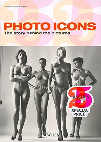 Photo Icons: The Story Behind the Pictures (25th Anniversary)